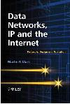 Data Networks, IP and the Internet